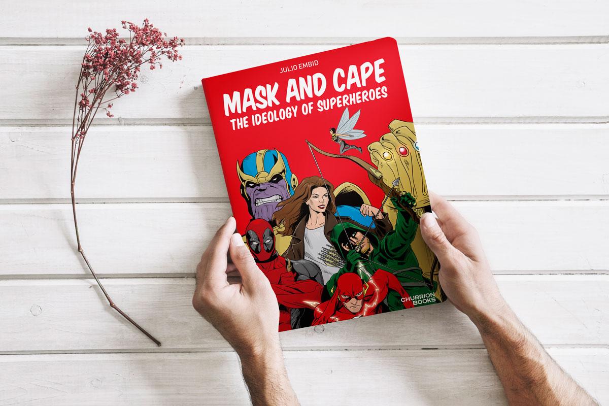 Con Capa y Antifaz / Mask & Cape, Julio Embid